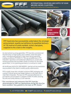 thumbnail of FFF Australia – International sourcing and supply of seam welded nickel clad pipes